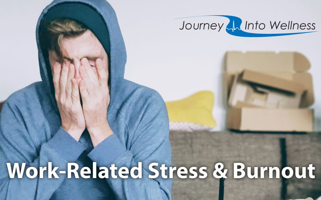 Work-Related Stress & Burnout