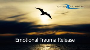 Emotional trauma release
