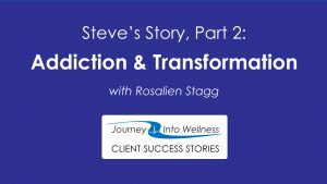 addiction and transformation