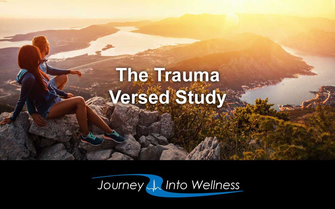 Get Your Life Back with the Trauma-Versed Study