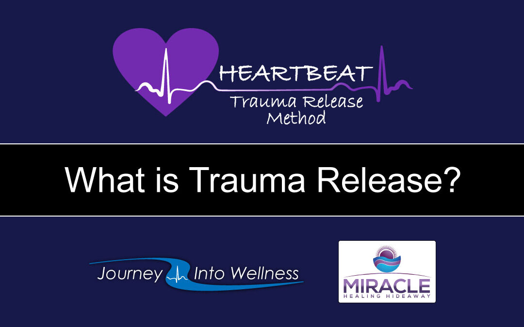 What is trauma release?